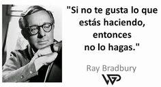 VEGAP Abogados - Google+ Ray Douglas Bradbury (Waukegan, Illinois, 22 de agosto de 1920 - Los Ángeles, California, 5 de junio de 2012), fue un escritor estadounidense de misterio del género fantástico, terror y ciencia ficción. Principalmente conocido por su obra Crónicas marcianas (1950) y la novela distópica Fahrenheit 451 (1953).