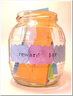 "Good behavior reward jar with scratch off tickets...the prizes are things like ""bake cookies, stay up an hour later, and play a board game with mom"" LOVE this!!!"