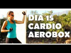 Cardio intenso para quemar - Día 15 Aerobox - YouTube