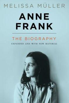 Anne Frank, REV Ed by Melissa Muller (Hardcover - Revised Ed.):