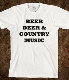 If I could get a deer. Country Strong, Country Life, Country Girls, Country Music, Little Mix Names, Everything Country, Todays Mood, My Roots, Cool Shirts