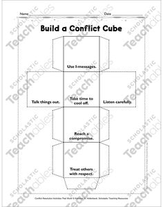 Build a Conflict Cube: Conflict Resolution Activities That