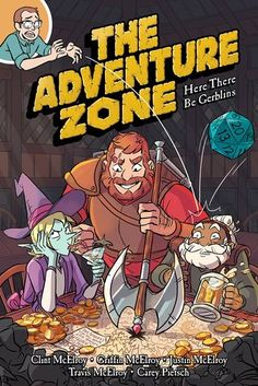 Availability: The adventure zone. Here there be gerblins / based on the podcast by Griffin McElroy, Clint McElroy, Travis McElroy, Justin McElroy ; adaptation by Clint McElroy, Carey Pietsch ; art by Carey Pietsch. Date, Free Books, Good Books, Mcelroy Brothers, Bizarre Stories, The Adventure Zone, Dungeons And Dragons, Audio Books