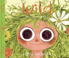 Wild by Hawaiian-born, British-based illustrator Emily Hughes The Best Children's Books and Picture-Books of 2014 Brain Pickings Emily Hughes, Album Jeunesse, Fable, Children's Picture Books, Children's Literature, Inner Child, Children's Book Illustration, Book Illustrations, Illustration Children
