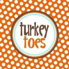 "FREE PRINTABLE ""Turkey Toes"" by lizardnladybug"