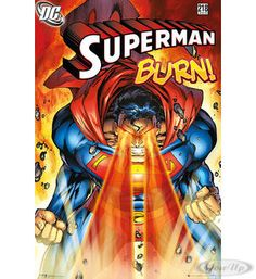 Superman Poster Burn! Hier bei www.closeup.de