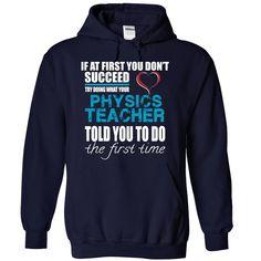 (Tshirt Design) PHYSICS TEACHER [Tshirt Sunfrog] Hoodies, Tee Shirts