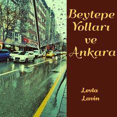 Beytepe Yolları ve Ankara Ankara, Blog, Movie Posters, Film Poster, Blogging, Billboard, Film Posters