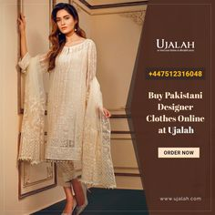 #Designer #clothes are always the wish of every #woman. We offer you a chance to buy Pakistani Designer Clothes #Online at #UjalahBoutique  Order now: https://www.ujalah.com/  #ujalah #onlineshoppinglondon #onlineshoppingfromPakistan #onlineshoppingPakistan #PakistaniBrands #OriginalpakistaniBrands #Zaramaninuk #shopukbrand #indianbrandproducts #buyindianproducts #buyladiesapparels #Indianbrand #buyclothes #originalzarameninUK