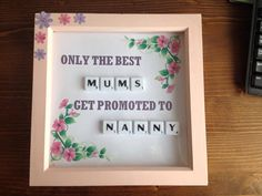 Mum scrabble tile box frame by Hannahsbaskets on Etsy Scrabble Tile Art, Scrabble Crafts, Scrabble Frame, 3d Frames, Deep Box Frames, Shadow Box Frames, Picture Craft, Personalised Frames, Crafts With Pictures