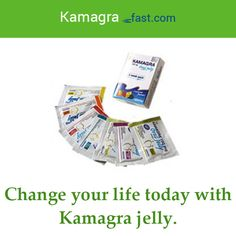 Change your life today with Kamagra jelly.
