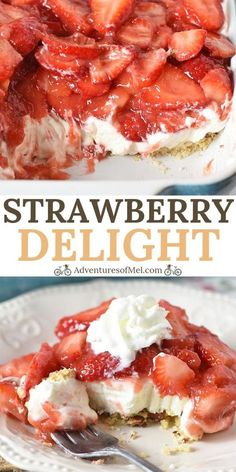 Simple and easy strawberry delight recipe with berries, cream cheese, whipped cream, powdered sugar, and a pecan crust. Dreamy no bake dessert recipe! Strawberry Pizza, Strawberry Dessert Recipes, Strawberry Delight, Berry Delight Recipe, Strawberry Cream Cheese Pie, Strawberry Tiramisu, Strawberry Glaze, Strawberry Cheesecake, Cheesecake Bars