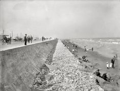 """Circa 1905. """"Seawall and beach at Galveston, Texas. The sad thing is that it took an unspeakable tragedy to get this built."""