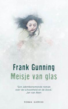 Meisje Van Glas | Frank Gunning | Paperback | 9789021455976 | Cosmox.be