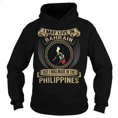 Live in Bahrain - Made in the Philippines - Special - #sweatshirts #funny t shirts for women. I WANT THIS => https://www.sunfrog.com/States/Live-in-Bahrain--Made-in-the-Philippines--Special-Black-Hoodie.html?id=60505