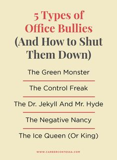 We're breaking down five of the most common office bullies and what you can do to prevent them from wreaking havoc on your 9-to-5.