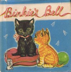 Binkie's Bell by Dinah ~ Vintage Children's Book published by Raphael Tuck & Sons Ltd., London