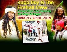 SUGA ROY AND THE FIREBALL CREW  is now  AVAILABLE FOR BOOKINGS :  EUROPE ALBUM PROMOTIONAL TOUR  APRIL 2018 SUMMER FESTIVALS  JUNE-AUGUST 2018 https://www.facebook.com/sugaroy.fireballcrew.7 Www.instagram.com/suga_royand thefireballcrew Booking contact: Jason Grant Www.facebook.com/managerjason Jasogran@ymail.com Skype :jasogran1 1876-360-7998