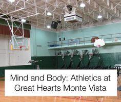 Mind and Body: Athletics at Great Hearts Monte Vista   San Antonio Charter Moms