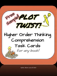 FREE Plot Twist! Higher Order Thinking Reading Comprehension Task Cards. Students apply a plot twist to their reading book and explain the impact it would have.
