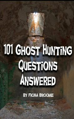 101 Ghost Hunting Questions - Answered by Fiona Broome. $3.28. Publisher: New Forest Books (July 11, 2012). 138 pages