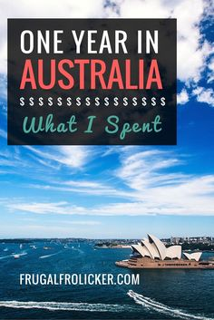 A year in Australia on the Work and Holiday Visa - what I spent. #travel #australia #budgettravel
