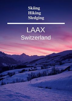 LAAX is a great skiing destination in Switzerland. It is an eco-friendly ski resort, with ski lifts operating with solar energy. Besides skiing, you can also go hiking and sledging in the area.