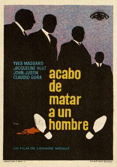 134.  MAC. Acabo de matar un hombre. Dirigida por Léonide Moguy. Barcelona: Hijo de B. Bañó, [1961].  #ProgramasdeMano #BbtkULL #Diseñadores #MAC#DiadelLibro2014