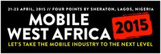 Back for a 5th year, Mobile West Africa 2015 garners industry-wide support | Database of Press Releases related to Africa - APO-Source