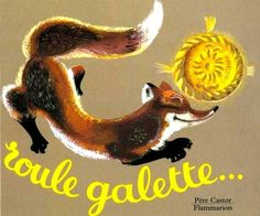 Roule Galette: a French version of the Gingerbread Man story : the piri-piri lexicon Gingerbread Man Story, Traditional Tales, Album Jeunesse, Fox Art, Petite Section, Grande Section, Alphonse Mucha, Teaching French, Gnomes