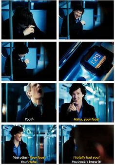 John isn't a young man anymore, Sherlock. You very well may give him a heart attack one of these days.