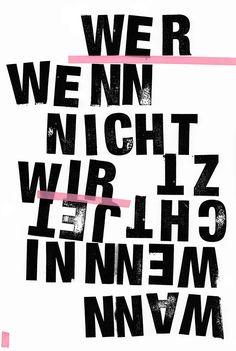 wer, wenn nicht wir? wo, wenn nicht hier? http://onegirlshows.tumblr.com