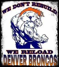 We will be back so watch out! Denver Broncos!Super bowl!