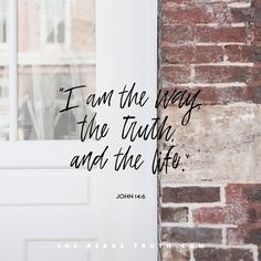 Jesus is truth. Jesus is life. Jesus is light. Bible Verses Quotes, Bible Scriptures, Short Bible Verses, Scripture Cards, Faith Quotes, He Reads Truth, Jesus Is Lord, Jesus Christ, How He Loves Us