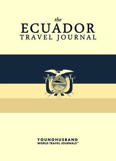 The Ecuador Travel Journal