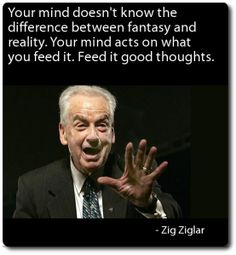 Zig Ziglar on controlling the power of your mind.