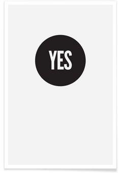 Yes! en Affiche premium par JUNIQE | JUNIQE
