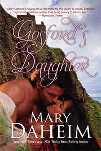 Gosford's Daughter is a reprint of an early historical romance by bestselling author Mary Daheim. The novel was originally published in 1988 under the title, Passion's Triumph, and continues the story that began with The Royal Mile, originally Love's Pirate.  GOSFORD'S DAUGHTER by Mary Daheim | Camel Press