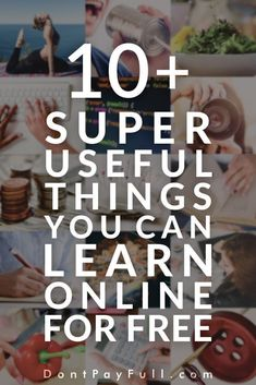 Free Online Learning: 10+ Super Useful Things You Can Learn Online for Free #DontPayFull