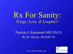 """We advise others to slow down, eat right and exercise, but we don't follow our own prescription! Come join this physician who 'mans' the trenches of hectic schedules, managed care, and deficient personal time, as she shares her secrets to relax, renew and rejuvenate. Based on Dr Raymond's book """"Don't Jettison Medicine: Recuscitate Your Passion for the Career You Loved"""". Inject a dose of laughter and joy into your staff!"""