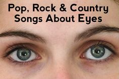 Eye Tunes:  64 Pop, Rock and Country Songs About Eyes