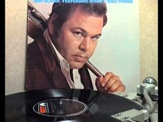 Sunday Mood.... Let's go classic... ;)  Roy Clark - Yesterday When I Was Young [original Lp version]
