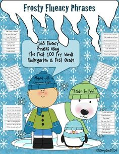 Frosty Fluency Phrases for First 100 Fry Words  from Sunshine and Lollipops on TeachersNotebook.com -  - 168 Fluency Phrases using the first 100 Fry Sight Words for kindergarten and First Grade Aligned with Common Core. $