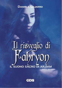 Talenti Italiani # 30 Daniela Lojarro e il seguito del suo romanzo fantasy
