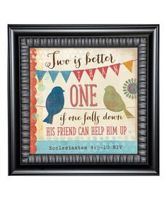 Love this 'Two Is Better' Framed Wall Art by Karen's Art & Frame on #zulily! #zulilyfinds