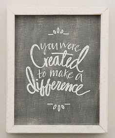 Look at this 'Make a Difference' Framed Wall Sign by Glory Haus Frames On Wall, Framed Wall, Sunday School Rooms, School Quotes, Kids Room Design, Personalized Signs, Diy Wood Projects, Sign Quotes, Wall Signs