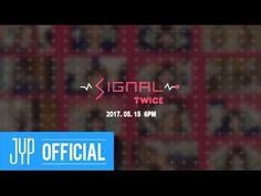 "TWICE ""SIGNAL"" SPOILER - YouTube"