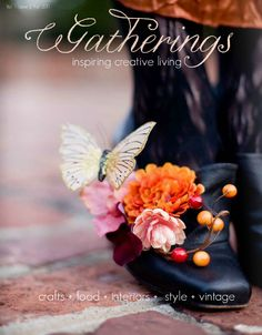 Gatherings magazine fall/2011 #crafts #food #style #interiors #vintage #quarterly #free