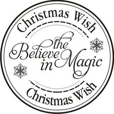 If it snows on Christmas Eve then you get to make a wish Christmas Sentiments, Christmas Labels, Card Sentiments, Noel Christmas, Christmas Quotes, Christmas Paper, Christmas Printables, Christmas Wishes, Winter Christmas
