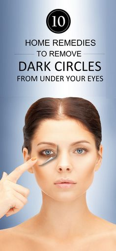 Top 10 Home Remedies for #DarkCircles